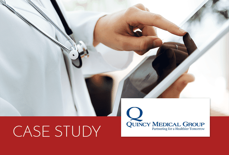 Case study Quincy Medical Group