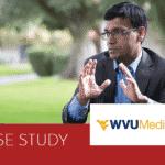 Case study WVU Medicine